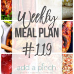 Weekly Meal Plan #119