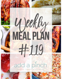 Weekly Meal Plan #119 - Sharing our Weekly Meal Plan with make-ahead tips, freezer instructions, and ways to make supper even easier! // addapinch.com