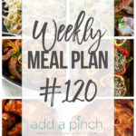 Weekly Meal Plan #120