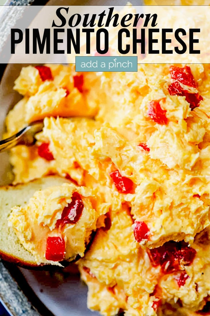 Southern Pimento Cheese with bagel chip - with text - addapinch.com