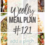 Weekly Meal Plan #121