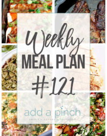 Weekly Meal Plan #121 - Sharing our Weekly Meal Plan with make-ahead tips, freezer instructions, and ways to make supper even easier! // addapinch.com