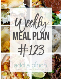 Weekly Meal Plan #123- Sharing our Weekly Meal Plan with make-ahead tips, freezer instructions, and ways to make supper even easier! // addapinch.com