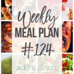 Weekly Meal Plan #124