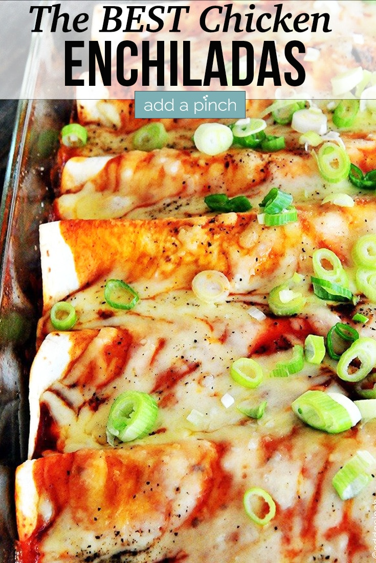Chicken Enchiladas in glass baking dish - with text - addapinch.com