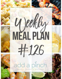 Weekly Meal Plan #126- Sharing our Weekly Meal Plan with make-ahead tips, freezer instructions, and ways to make supper even easier! // addapinch.com