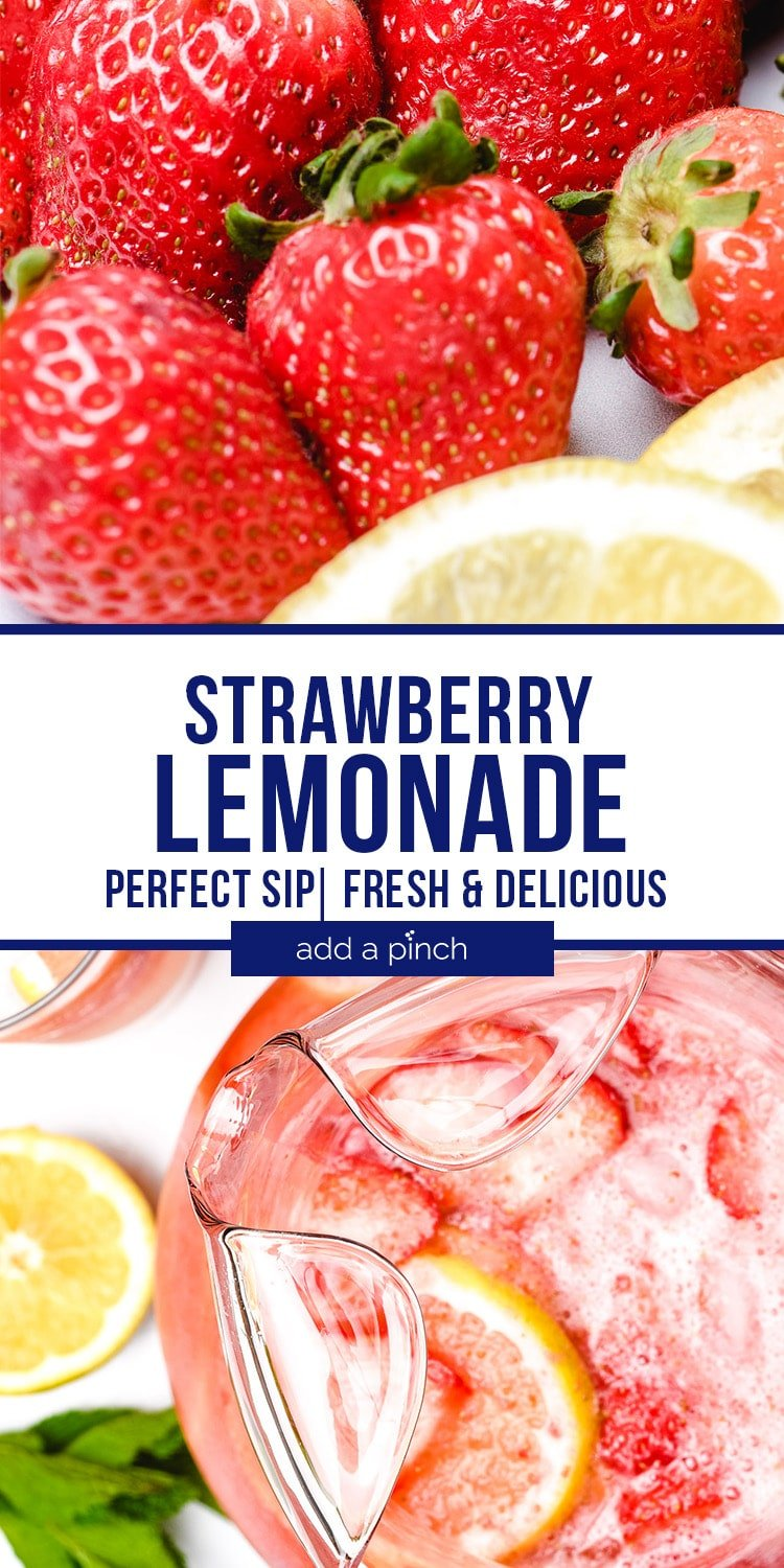 Strawberry Lemonade Collage - Fresh strawberries and lemon slices and strawberry lemonade in glass pitcher - with text - addapinch.com