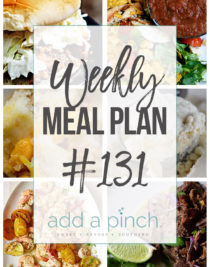 Weekly Meal Plan #131- Sharing our Weekly Meal Plan with make-ahead tips, freezer instructions, and ways to make supper even easier! // addapinch.com