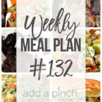 Weekly Meal Plan #132