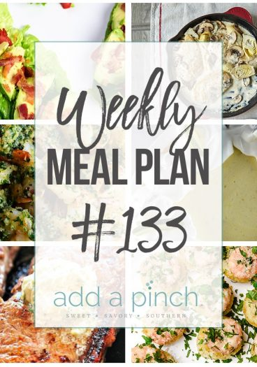 Weekly Meal Plan #133 - Sharing our Weekly Meal Plan with make-ahead tips, freezer instructions, and ways to make supper even easier! // addapinch.com
