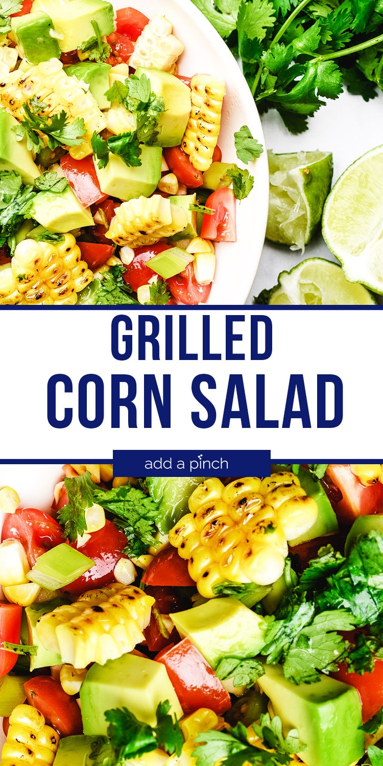 Grilled Corn Salad with garnish and lime wedges - with text - addapinch.com