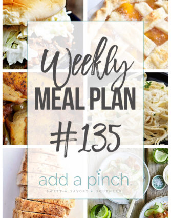 Weekly Meal Plan #135 - Sharing our Weekly Meal Plan with make-ahead tips, freezer instructions, and ways to make supper even easier! // addapinch.com
