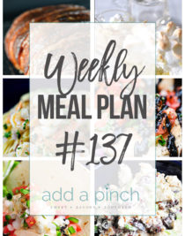Weekly Meal Plan #137 - Sharing our Weekly Meal Plan with make-ahead tips, freezer instructions, and ways to make supper even easier! // addapinch.com