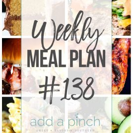 Weekly Meal Plan #138 - Sharing our Weekly Meal Plan with make-ahead tips, freezer instructions, and ways to make supper even easier! // addapinch.com