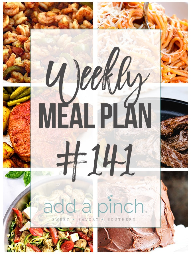 Weekly Meal Plan #141 - Sharing our Weekly Meal Plan with make-ahead tips, freezer instructions, and ways to make supper even easier! //addapinch.com