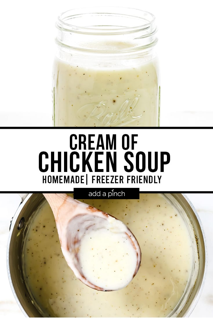 Cream of Chicken Soup in Jar and Pot with Wooden Spoon with text - addapinch.com
