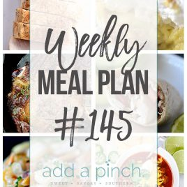 Weekly Meal Plan #145 - Sharing our Weekly Meal Plan with make-ahead tips, freezer instructions, and ways to make supper even easier! // addapinch.com