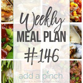 Weekly Meal Plan #146 - Sharing our Weekly Meal Plan with make-ahead tips, freezer instructions, and ways to make supper even easier! //addapinch.com