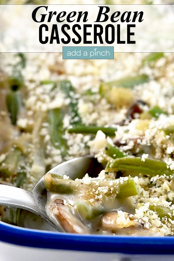 Green Bean Casserole Photo with text - addapinch.com