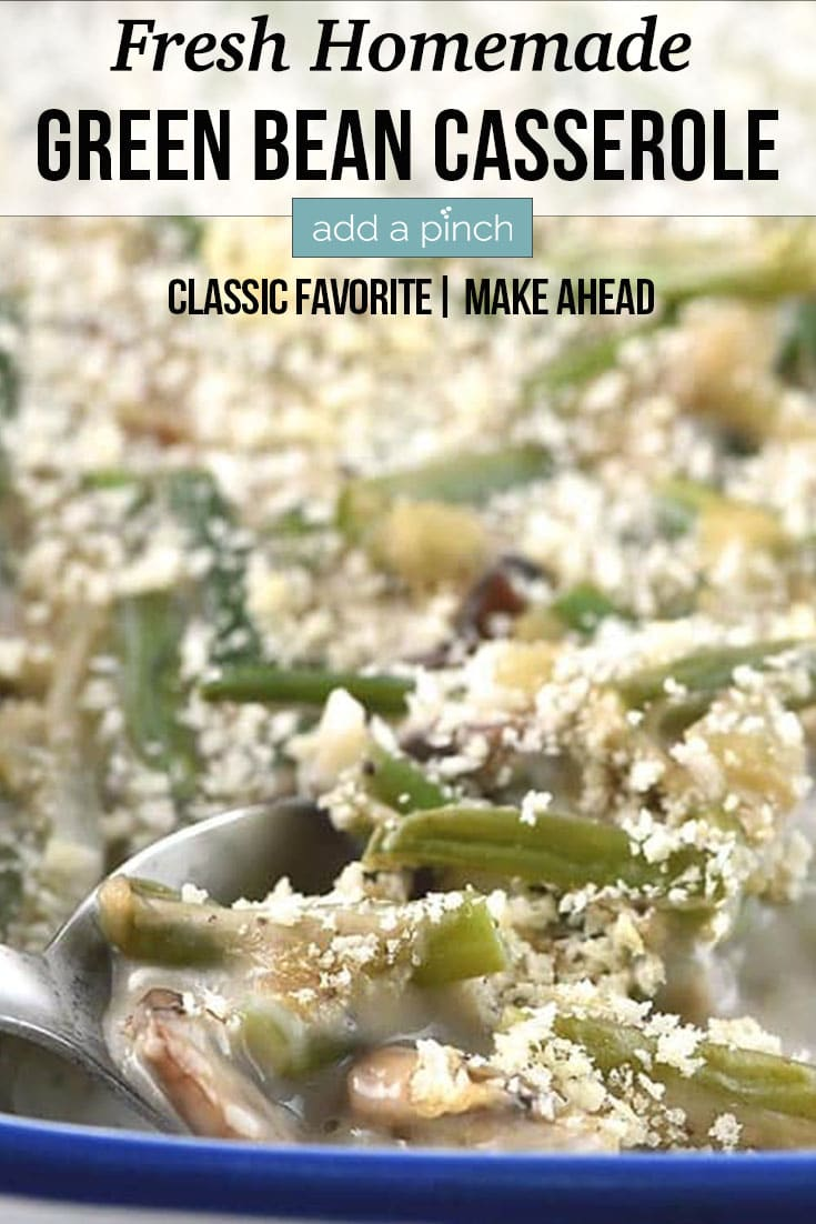 Green Bean Casserole in casserole dish - with text - addapinch.com