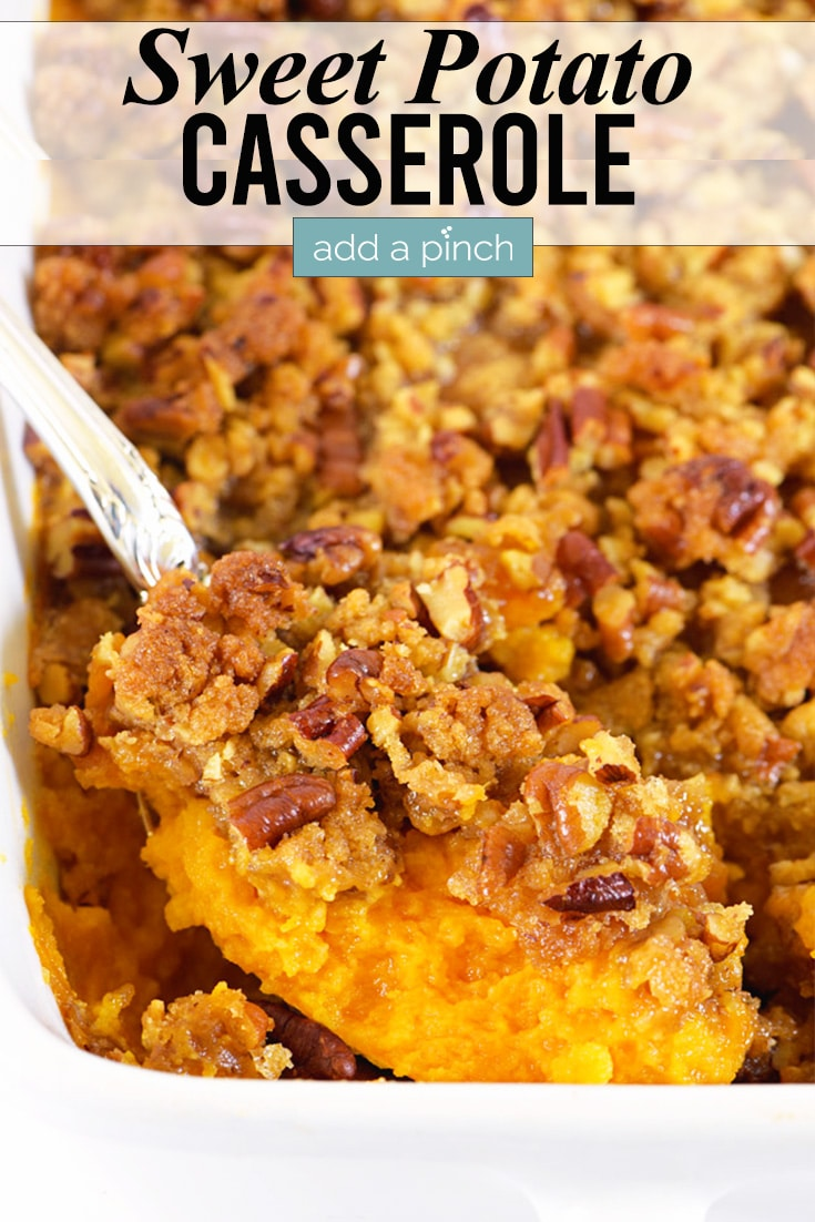 Sweet Potato Casserole photo with text - addapinch.com