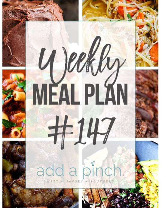 Weekly Meal Plan #147 - Sharing our Weekly Meal Plan with make-ahead tips, freezer instructions, and ways to make supper even easier! //addapinch.com