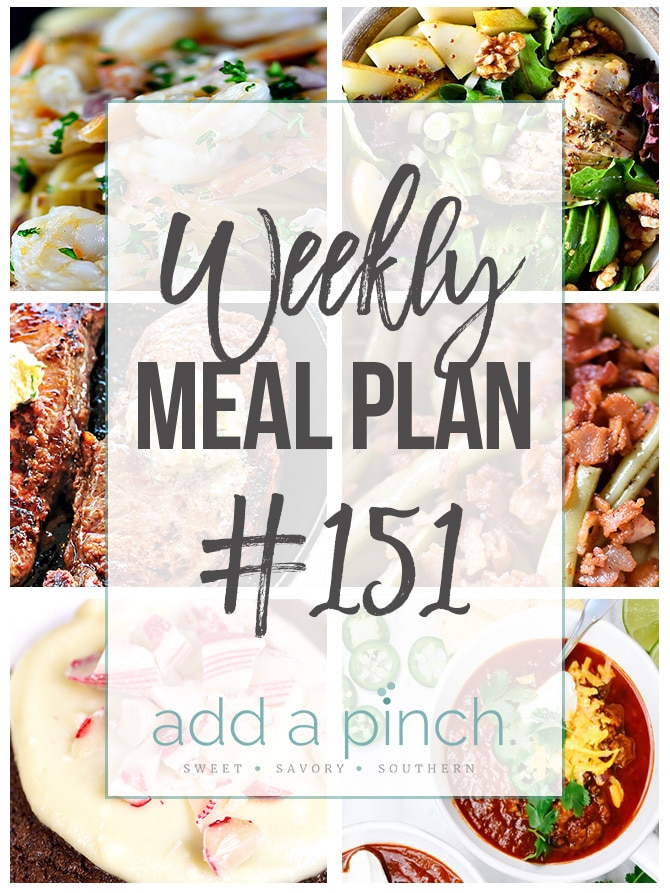 Weekly Meal Plan #151 from addapinch.com