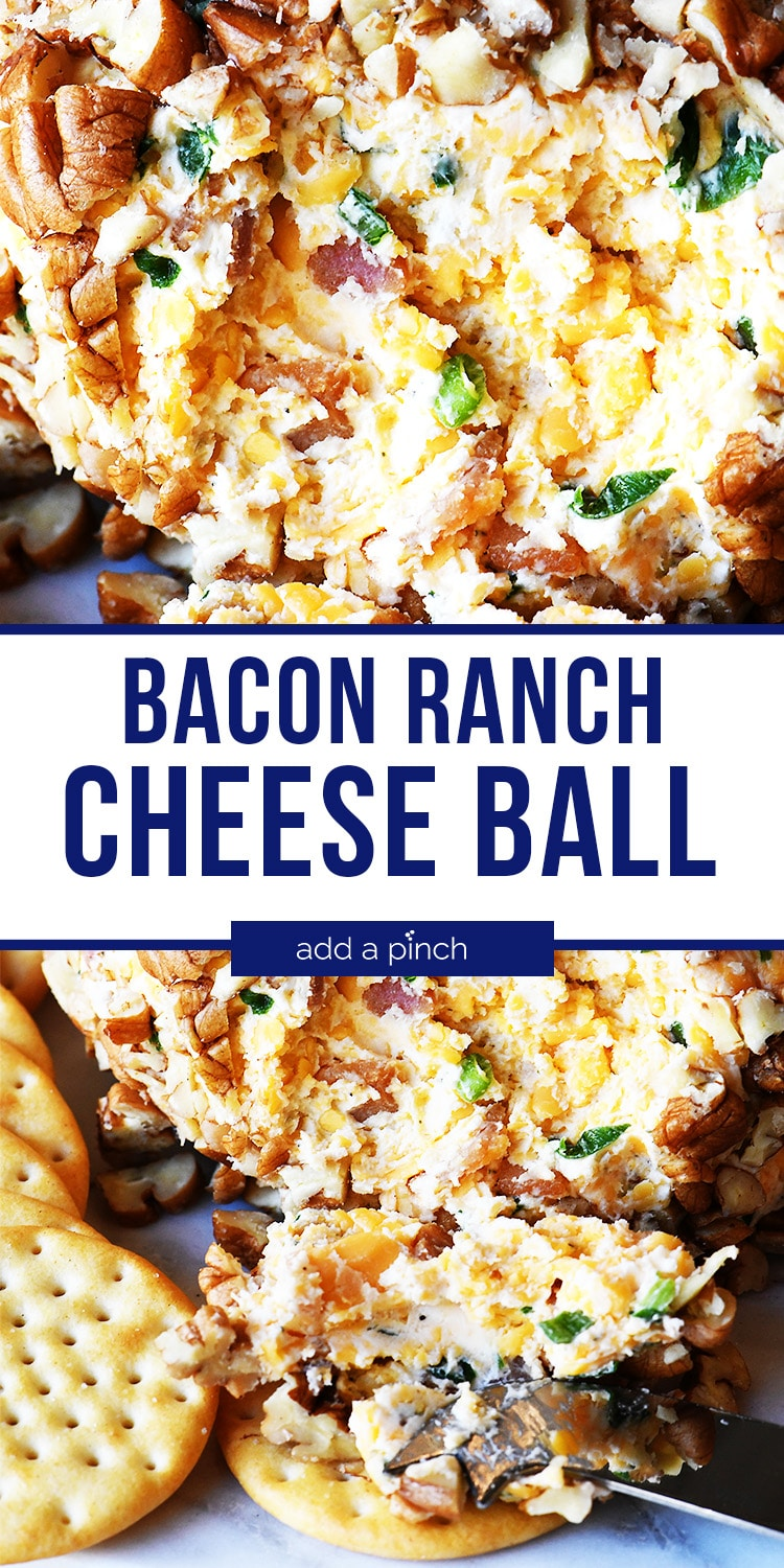 Photo collage of Bacon Ranch Cheese Ball close up and on cracker - with text - addapinch.com