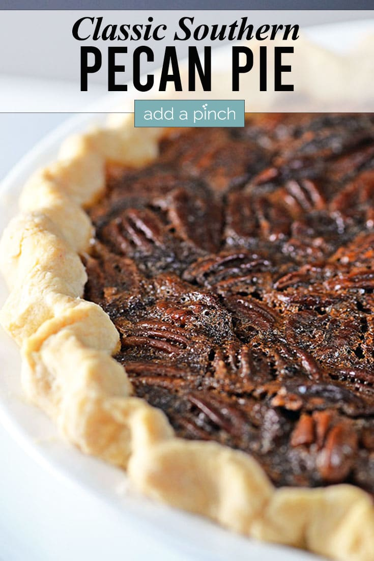 Pecan Pie photo with text - addapinch.com