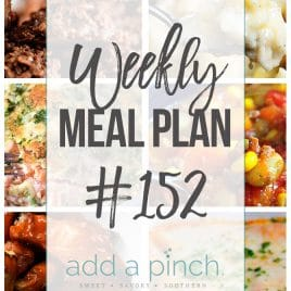 Weekly Meal Plan #152 from addapinch.com