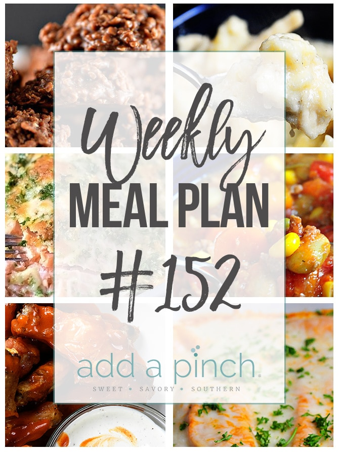 Weekly Meal Plan #152 from Add a Pinch