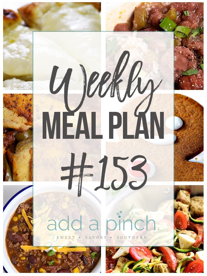 Weekly Meal Plan #153 from addapinch.com