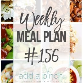 Weekly Meal Plan #156 // addapinch.com