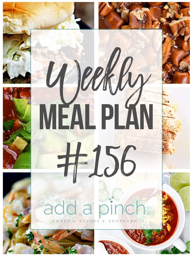 Weekly Meal Plan #156 from addapinch.com