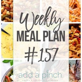 Weekly Meal Plan #157 from addapinch.com