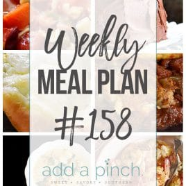 Weekly Meal Plan #158 from addapinch.com