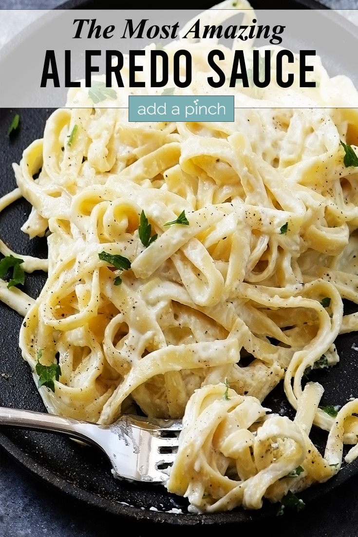 Alfredo Sauce image with text - addapinch.com