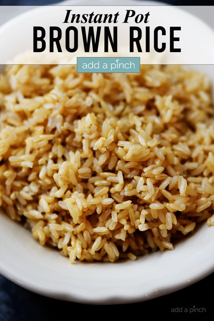 Instant Pot Brown Rice photo with text - addapinch.com