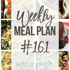 Weekly Meal Plan #161 from addapinch.com