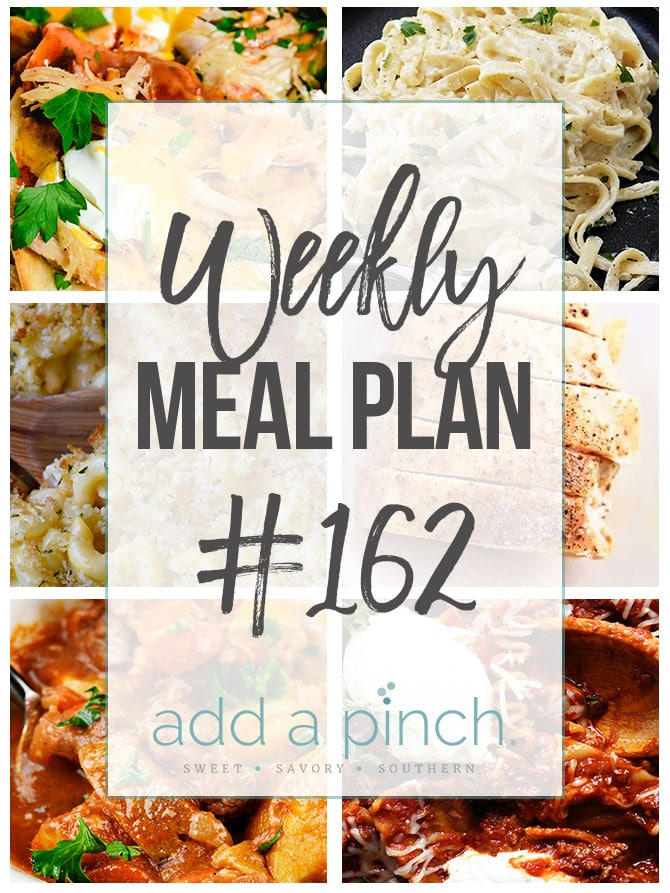 Weekly Meal Plan #162 - from addapinch.com
