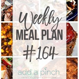 Weekly Meal Plan #164 from addapinch.com