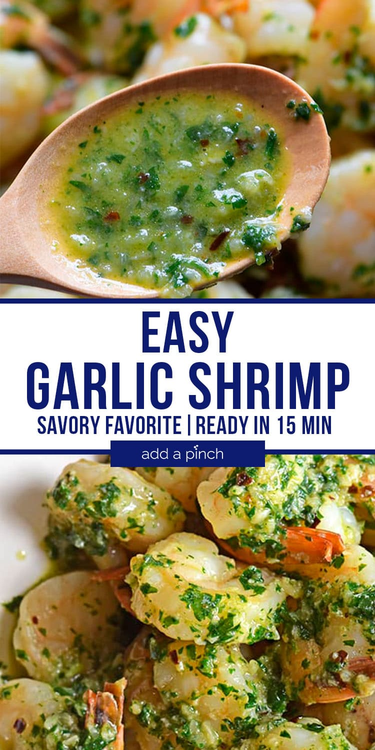 Easy Garlic Shrimp photo collage spooning sauce over shrimp and plated Garlic Shrimp - with text - addapinch.com