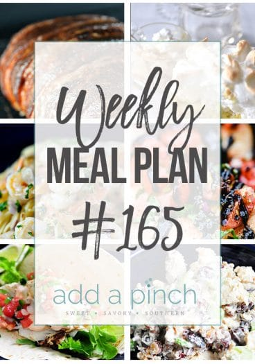 Weekly Meal Plan #165 from addapinch.com