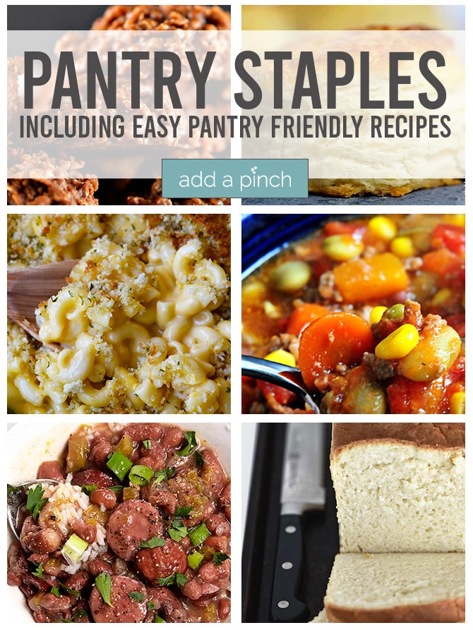 Collage of easy recipes made with pantry staples | addapinch.com