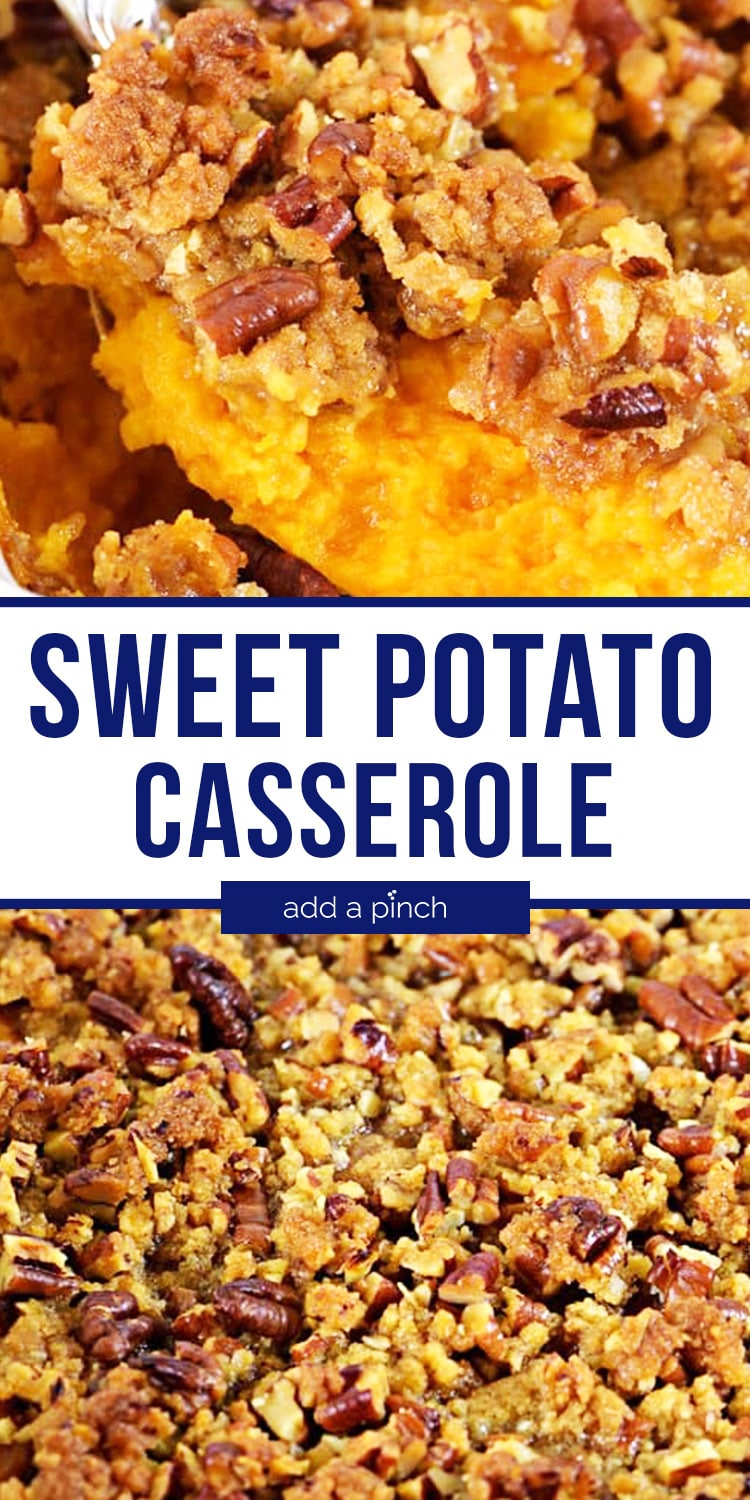 Sweet Potato Casserole photo collage - with text - addapinch.com