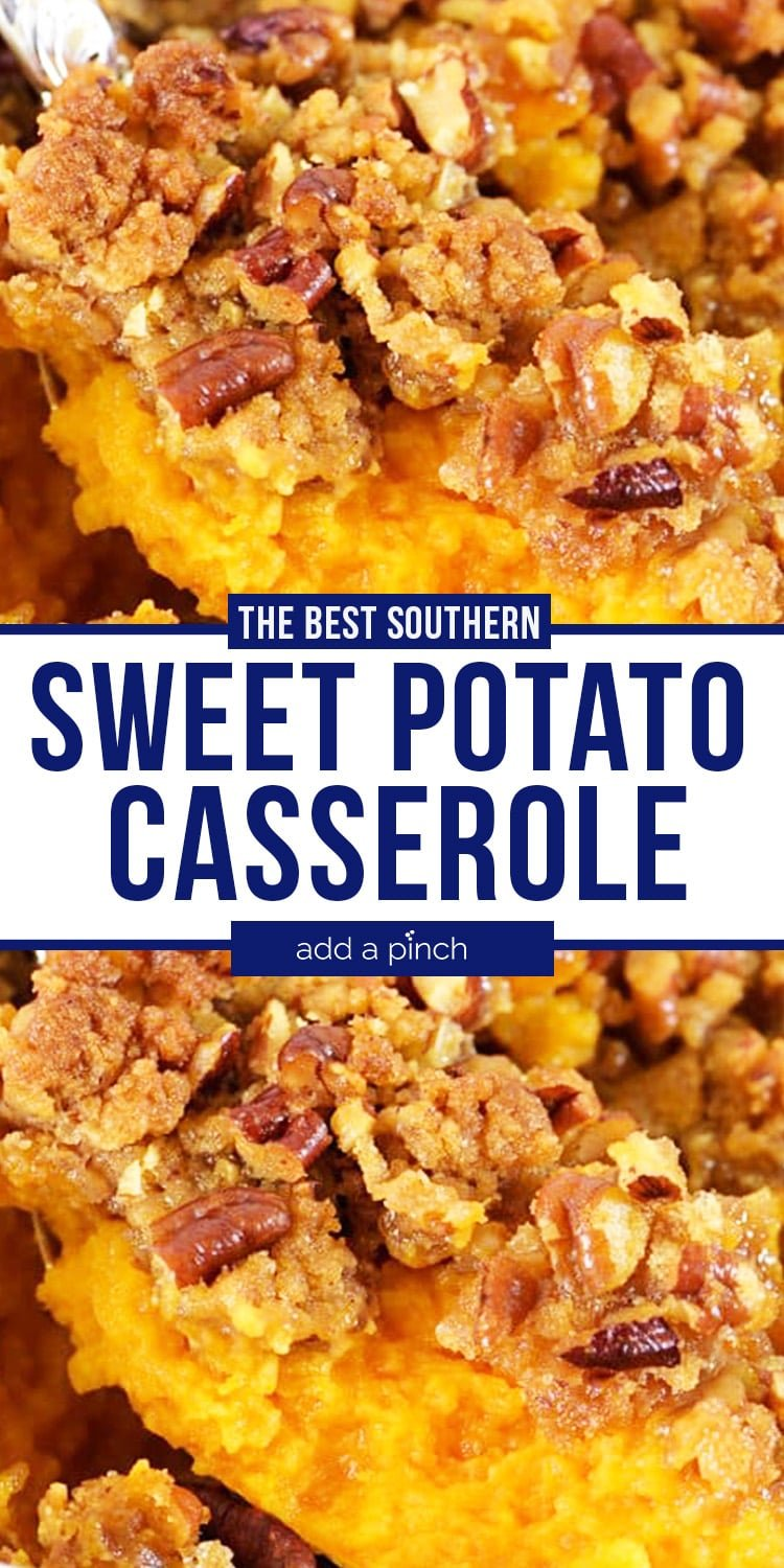 Sweet Potato Casserole collage with text - addapinch.com